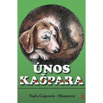 Únos Kašpara (978-80-7229-216-5)