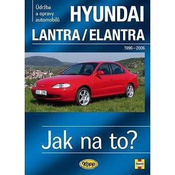 Hyundai Lantra/Elantra 1996 - 2006: Údržba a opravy automobilů č.101 (978-80-7232-385-2)