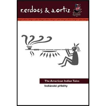 Indiánské příběhy/American Indian Tales: Bilingvní (978-80-257-0625-1)
