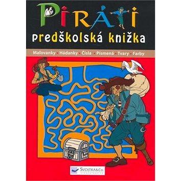 Piráti predškolská knižka: Maľovanky Hádanky Čísla Písmená Tvary Farby (978-80-8107-130-0)