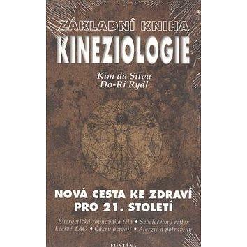Základní kniha Kineziologie: Nová cesta ke zdraví pro 21. století (978-80-86179-27-8)