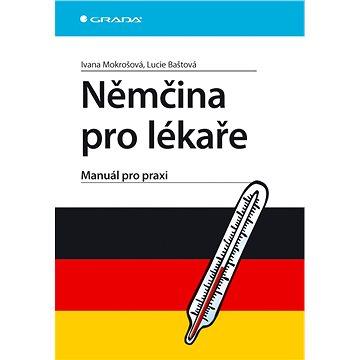 Němčina pro lékaře: Manuál pro praxi (978-80-247-2127-9)