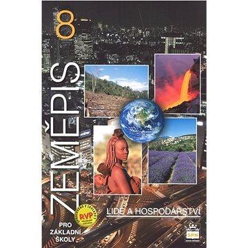 Zeměpis 8 pro základní školy Lidé a hospodářství: učebnice (978-80-7235-439-9)