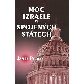 Moc Izraele ve Spojených státech (978-80-904365-3-4)