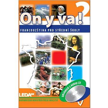ON Y VA! 2 Sada pracovních sešitů + CD (978-80-7335-169-4)