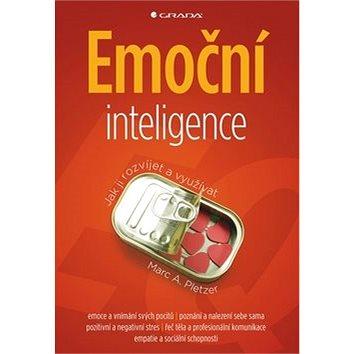 Emoční inteligence: Jak ji rozvíjet a využívat (978-80-247-3057-8)