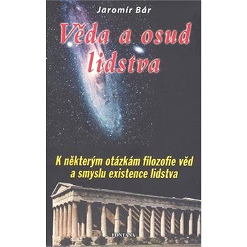 Věda a osud lidstva (978-80-7336-304-8)