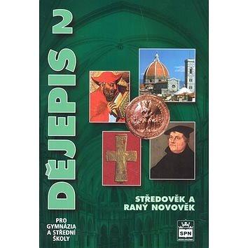 Dějepis 2 pro gymnázia a střední školy: Středověk a raný novověk (978-80-7235-430-6)