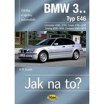 BMW 3.Typ E46: Údržba a opravy automobilů č.105 (978-80-7232-393-7)