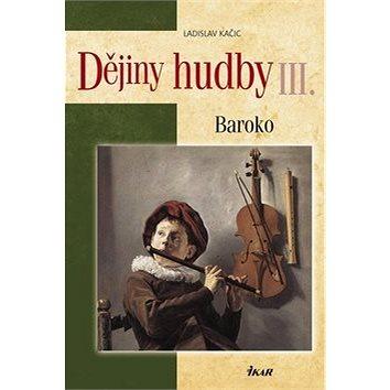 Dějiny hudby III. Baroko+CD (978-80-249-1266-0)