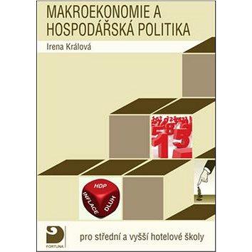 Makroekonomie a hospodářská politika: pro střední a vyšší hotelové školy (978-80-7373-062-8)