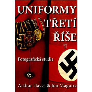 Uniformy třetí říše (978-80-206-1055-3)