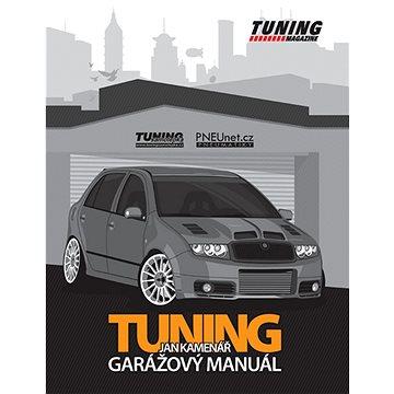Tuning garážový manuál (978-80-903835-1-7)