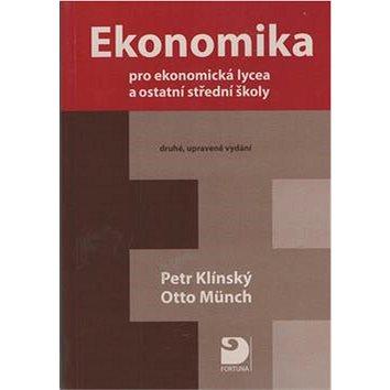 Ekonomika pro ekonomická lycea: a ostatní střední školy (978-80-7373-033-8)