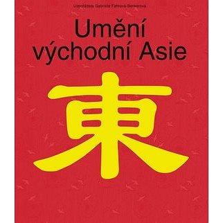 Umění východní Asie (978-80-7391-263-5)
