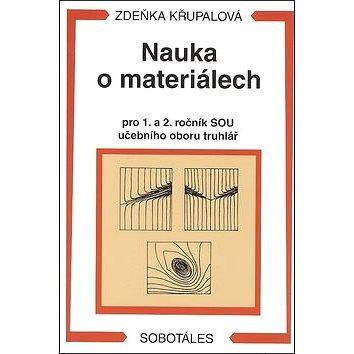 Nauka o materiálech pro 1. a 2. ročník SOU učebního oboru truhlář (978-80-86817-25-5)