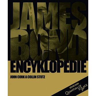 James Bond Encyklopedie: Včetně filmu Quantum of Solace (978-80-204-2130-2)