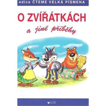 O zvířátkách a jiné příběhy (978-80-7274-989-8)