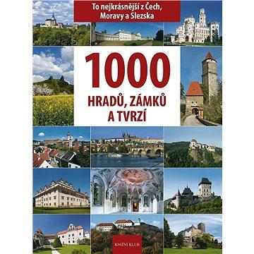 1000 hradů, zámků a tvrzí v Čechách (978-80-242-2603-3)