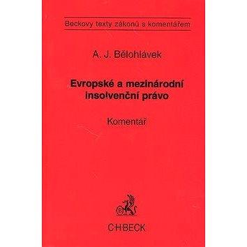 Evropské a mezinárodní insolvenční právo Komentář: Beckovy texty zákonů s komentářem (978-80-7179-591-9)