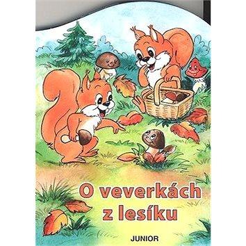O veverkách z lesíku (80-7267-381-0)