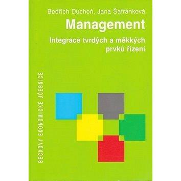 Management: Integrace tvrdých a měkkých prvků řízení (978-80-7400-003-4)