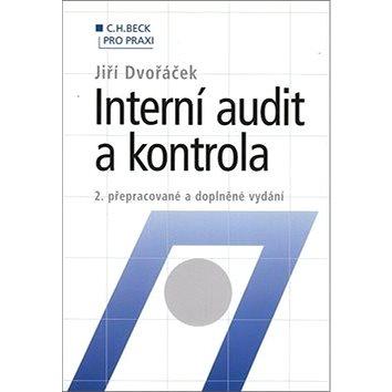 Interní audit a kontrola: 2. přepracované a doplněné vydání (80-7179-805-3)