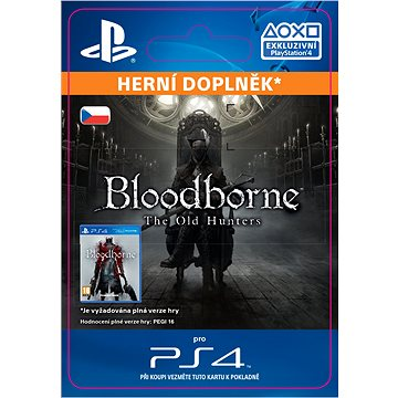 Bloodborne The Old Hunters - PS4 CZ Digital (SCEE-XX-S0022562)