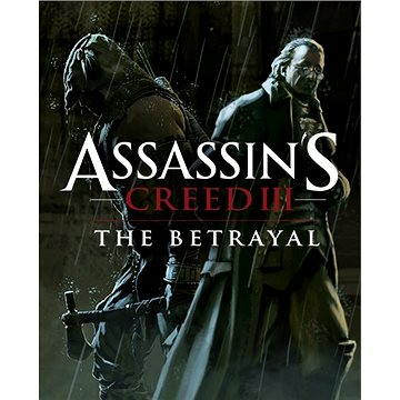 Assassin's Creed III The Tyranny of King Washington Part 2: The Betrayal (PC) DIGITAL (251814)