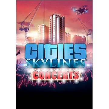 Cities: Skylines - Concerts (PC/MAC/LX) DIGITAL (377712)