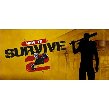 How to Survive 2 (PC) DIGITAL (361638)