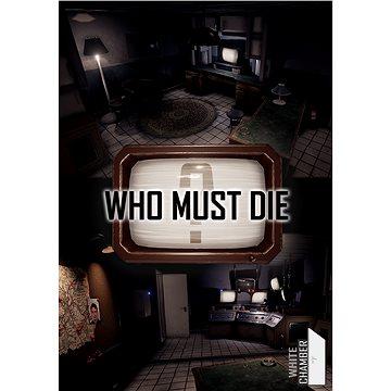 Who Must Die (PC) DIGITAL (667570)