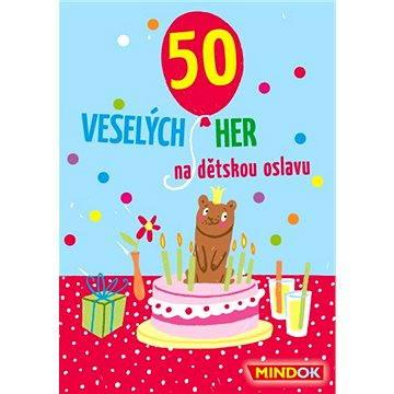 50 veselých her na dětskou oslavu (8595558301546)