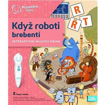 Kouzelné čtení - Když roboti brebentí (9788087958094)